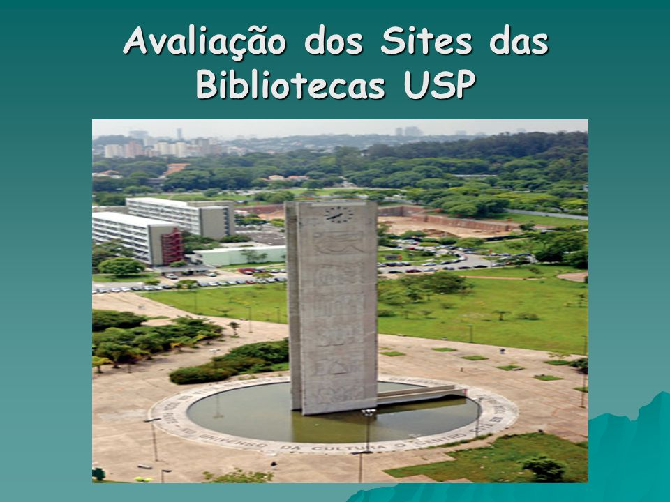 Avaliação dos Sites das Bibliotecas USP