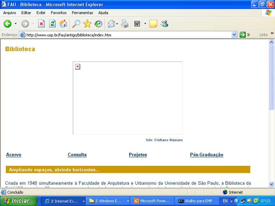 IME – Instituto de Matemática e Estatística (http://www.ime.usp.br/bib/) (http://www.ime.usp.br/bib/)http://  Layout ultrapassado e cansativo  Vários links não funcionam