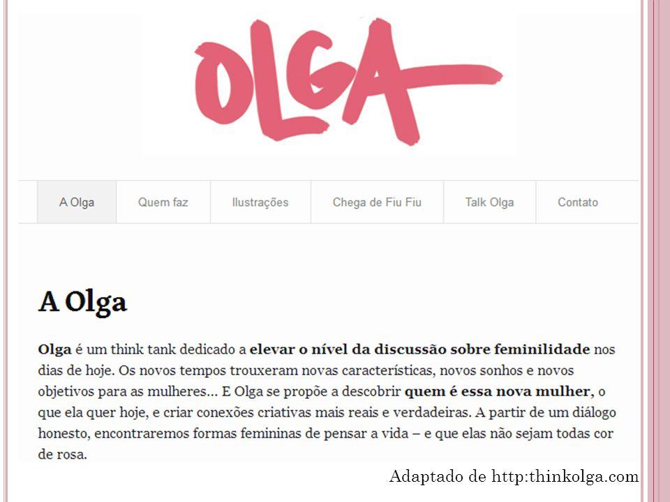 Adaptado de http:thinkolga.com