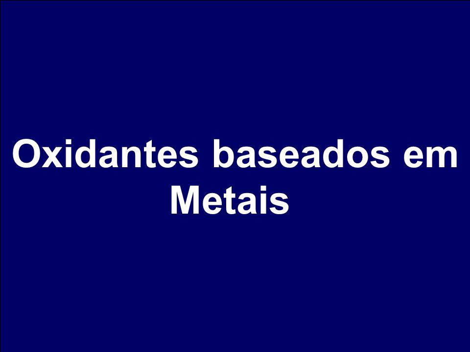 Oxidantes baseados em Metais