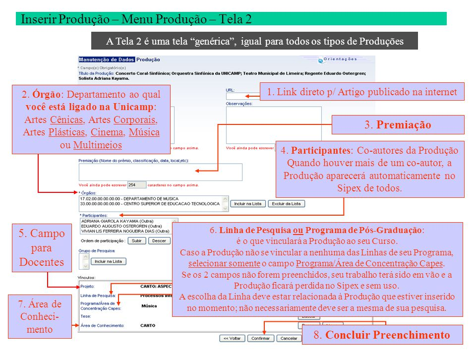 """Inserir Produção – Menu Produção – Tela 2 1. Link direto p/ Artigo publicado na internet A Tela 2 é uma tela """"genérica"""", igual para todos os tipos de"""