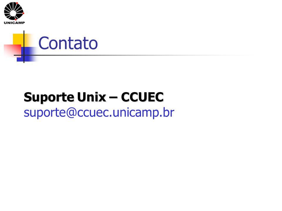 Contato Suporte Unix – CCUEC Suporte Unix – CCUEC suporte@ccuec.unicamp.br