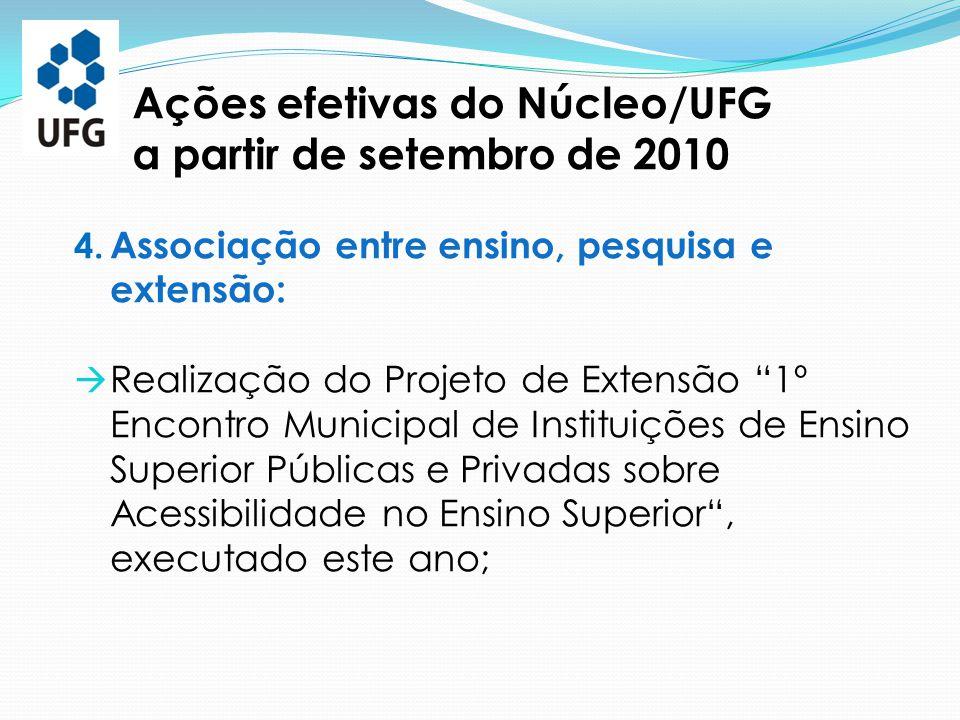 """4. Associação entre ensino, pesquisa e extensão:  Realização do Projeto de Extensão """"1º Encontro Municipal de Instituições de Ensino Superior Pública"""