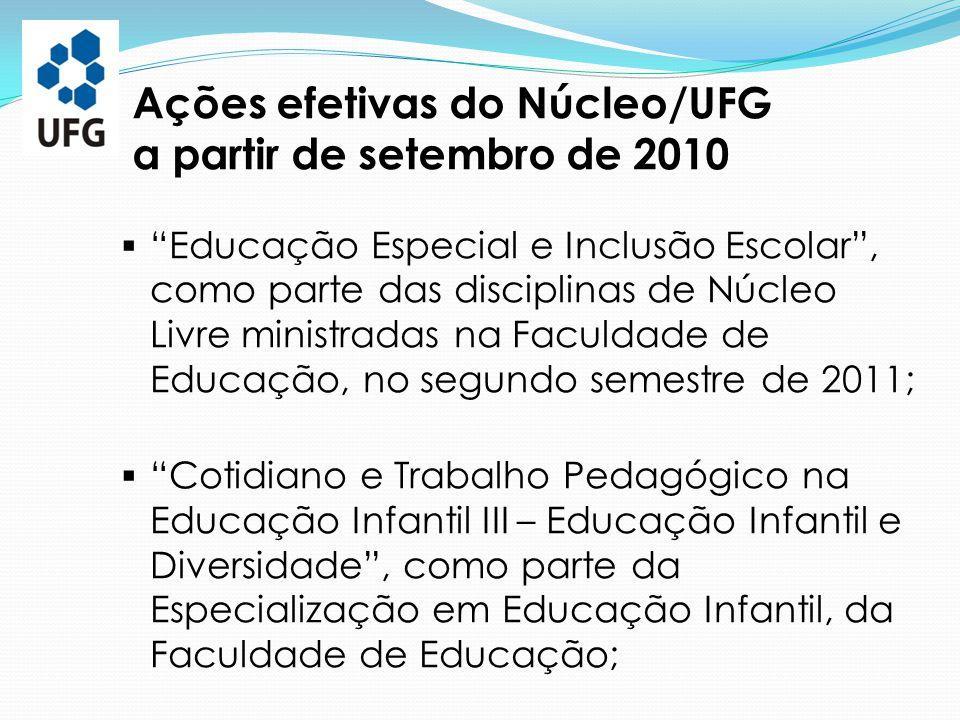 """ """"Educação Especial e Inclusão Escolar"""", como parte das disciplinas de Núcleo Livre ministradas na Faculdade de Educação, no segundo semestre de 2011"""