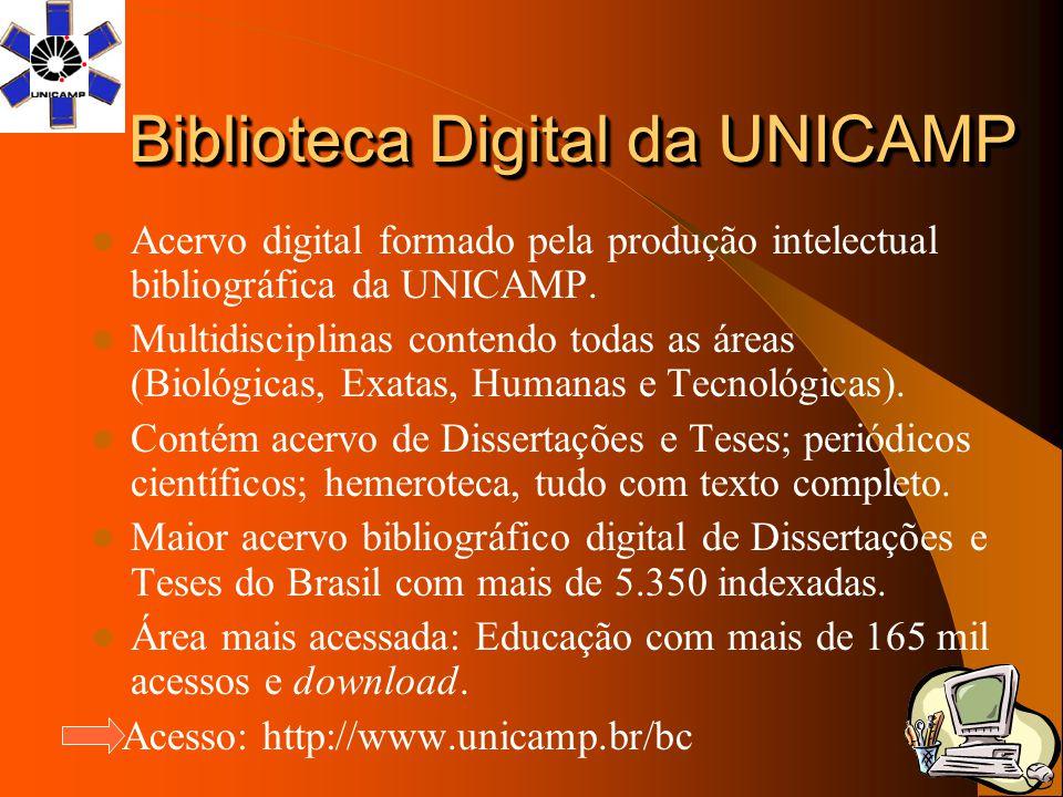 Biblioteca Digital da UNICAMP Acervo digital formado pela produção intelectual bibliográfica da UNICAMP. Multidisciplinas contendo todas as áreas (Bio