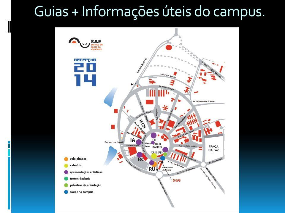 Guias + Informações úteis do campus.