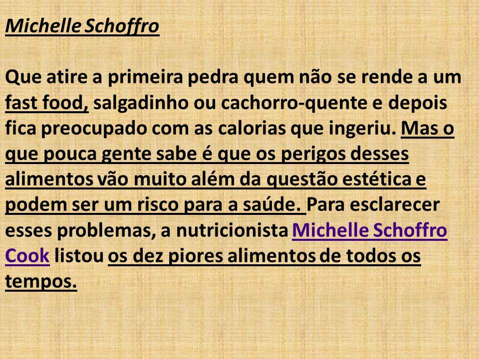 Michelle Schoffro Que atire a primeira pedra quem não se rende a um fast food, salgadinho ou cachorro-quente e depois fica preocupado com as calorias que ingeriu.