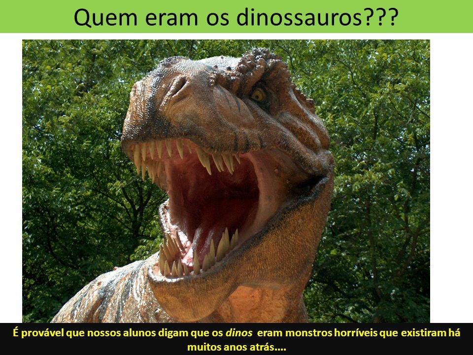 Quem eram os dinossauros??.