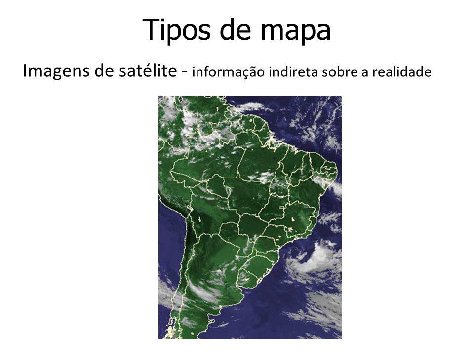 Tipos de mapa Imagens de satélite - informação indireta sobre a realidade