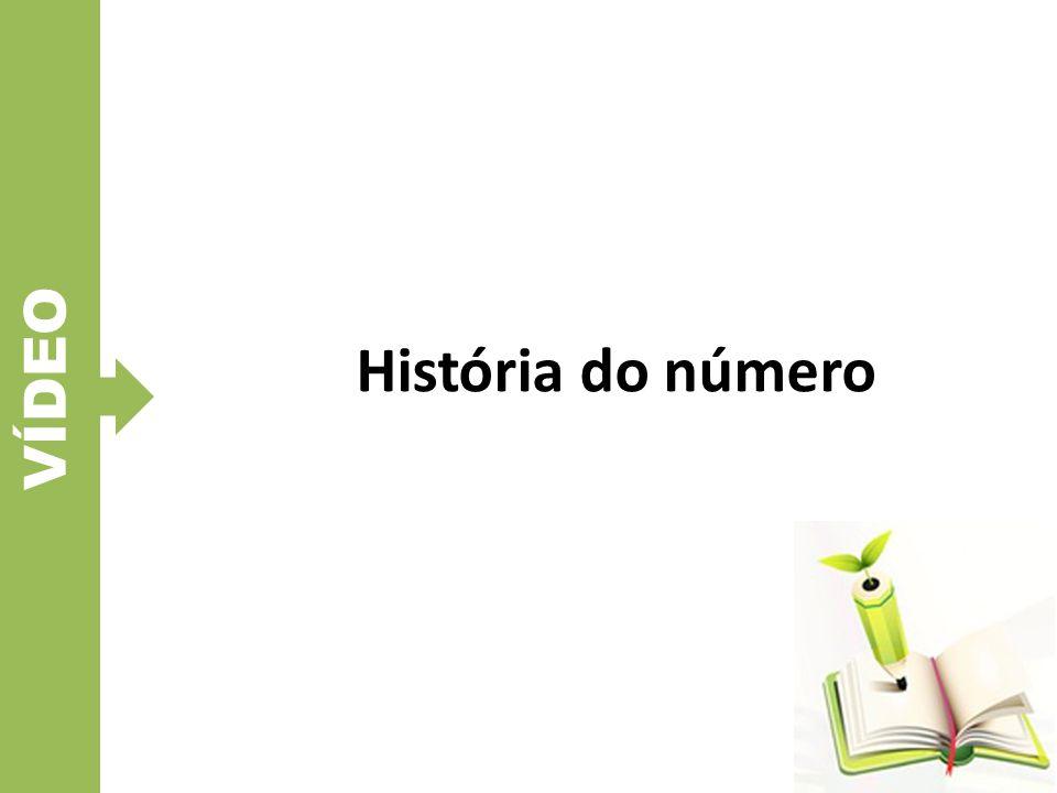 VÍDEO História do número