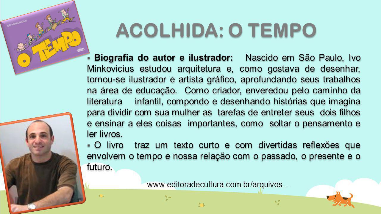  Biografia do autor e ilustrador: Nascido em São Paulo, Ivo Minkovicius estudou arquitetura e, como gostava de desenhar, tornou-se ilustrador e artis