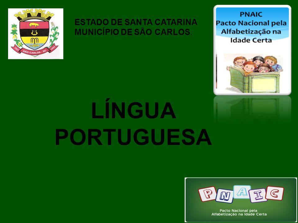ESTADO DE SANTA CATARINA MUNICÍPIO DE SÃO CARLOS. LÍNGUA PORTUGUESA