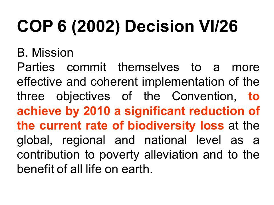 COP 6 (2002) Decision VI/26 B.