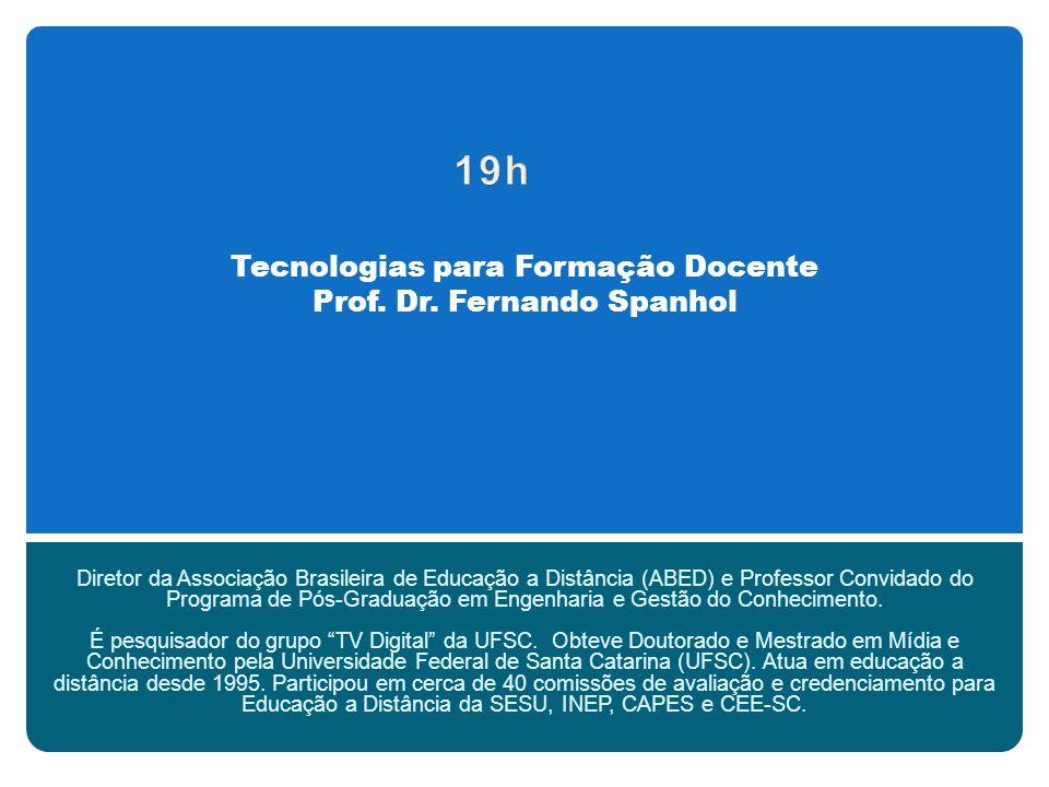 Tecnologias para Formação Docente Prof. Dr.