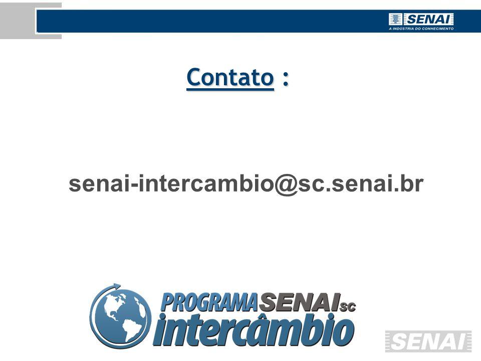 senai-intercambio@sc.senai.br Contato :