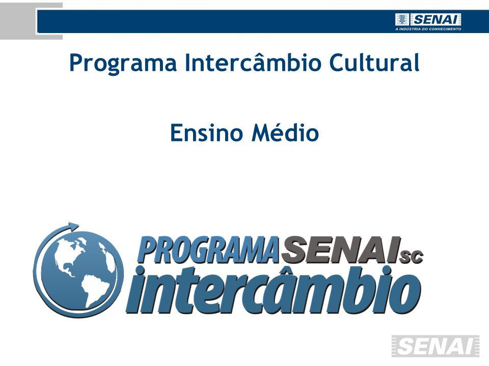 Programa Intercâmbio Cultural Ensino Médio