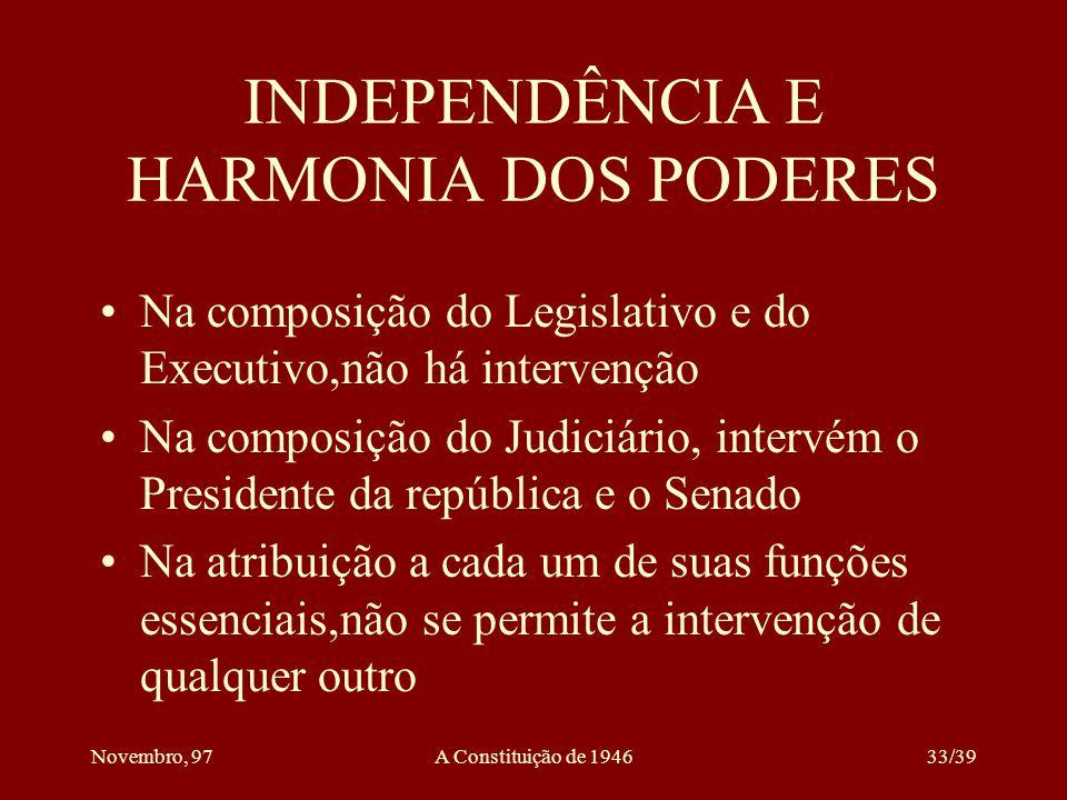 Novembro, 97A Constituição de 194632/39 AÇÃO POPULAR O direito de ação pública decorre da responsabilidade dos políticos de bom mandato perante o povo É direito político, porque diz respeito ao funcionamento do poder público Daí só se pode exercer o cidadão, e não qualquer brasileiro