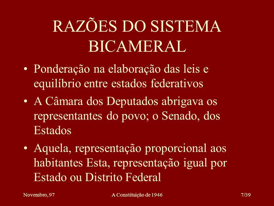 Novembro, 97A Constituição de 194617/39 A JUSTIÇA MILITAR Tem por órgão máximo o Superior Tribunal Militar As garantias gerais dos juizes também amparam os juizes militares A Justiça Militar está subordinada ao Supremo Tribunal Federal