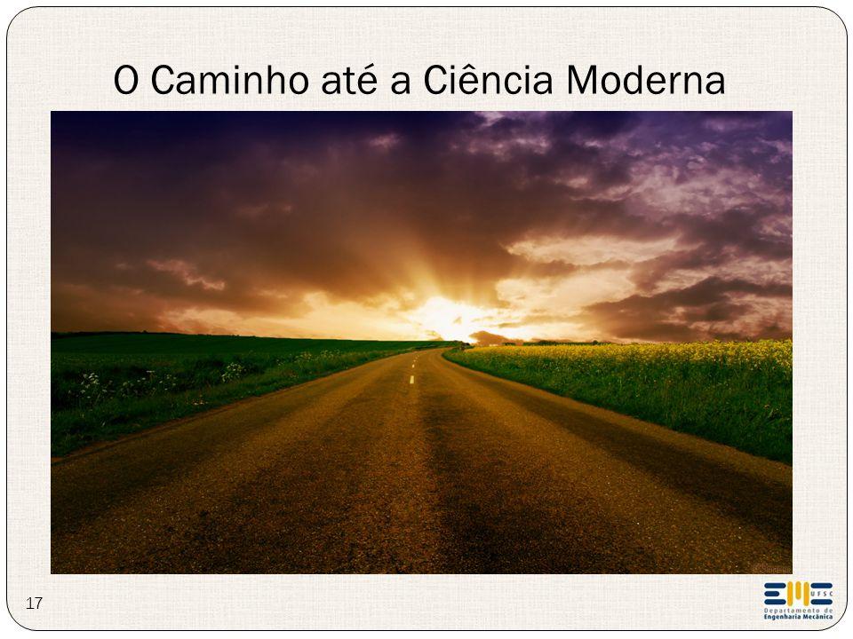 O Caminho até a Ciência Moderna 17
