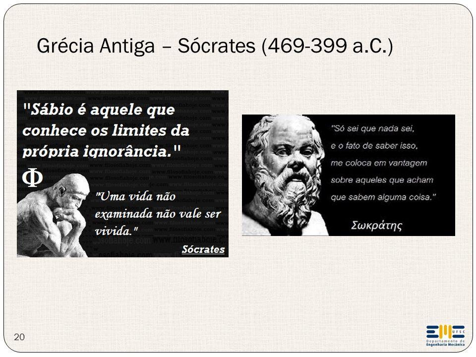 20 Grécia Antiga – Sócrates (469-399 a.C.)