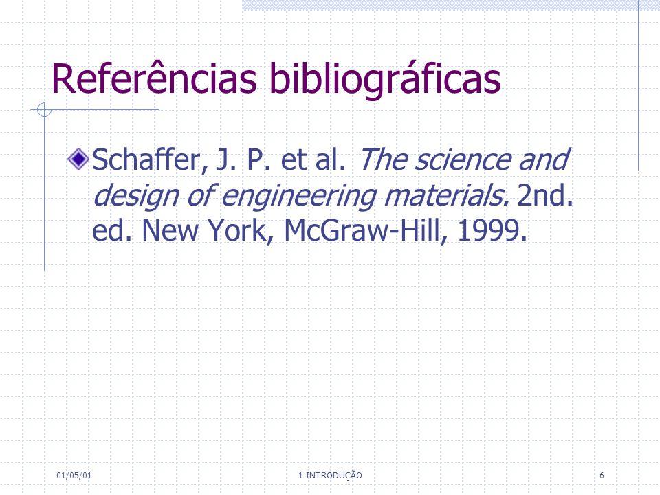 01/05/01 1 INTRODUÇÃO 7 Referências bibliográficas Smith, W.