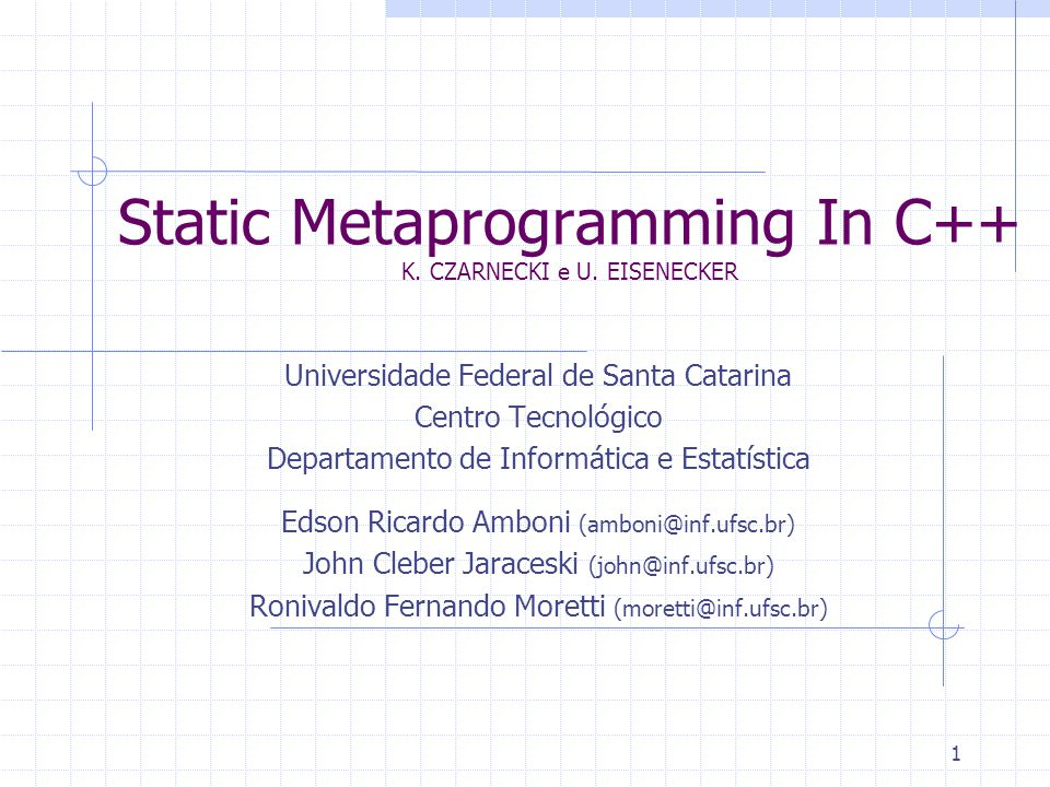 1 Static Metaprogramming In C++ K. CZARNECKI e U.
