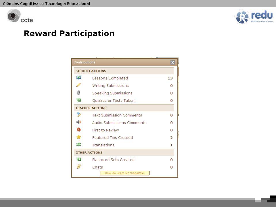 Ciências Cognitivas e Tecnologia Educacional Reward Participation