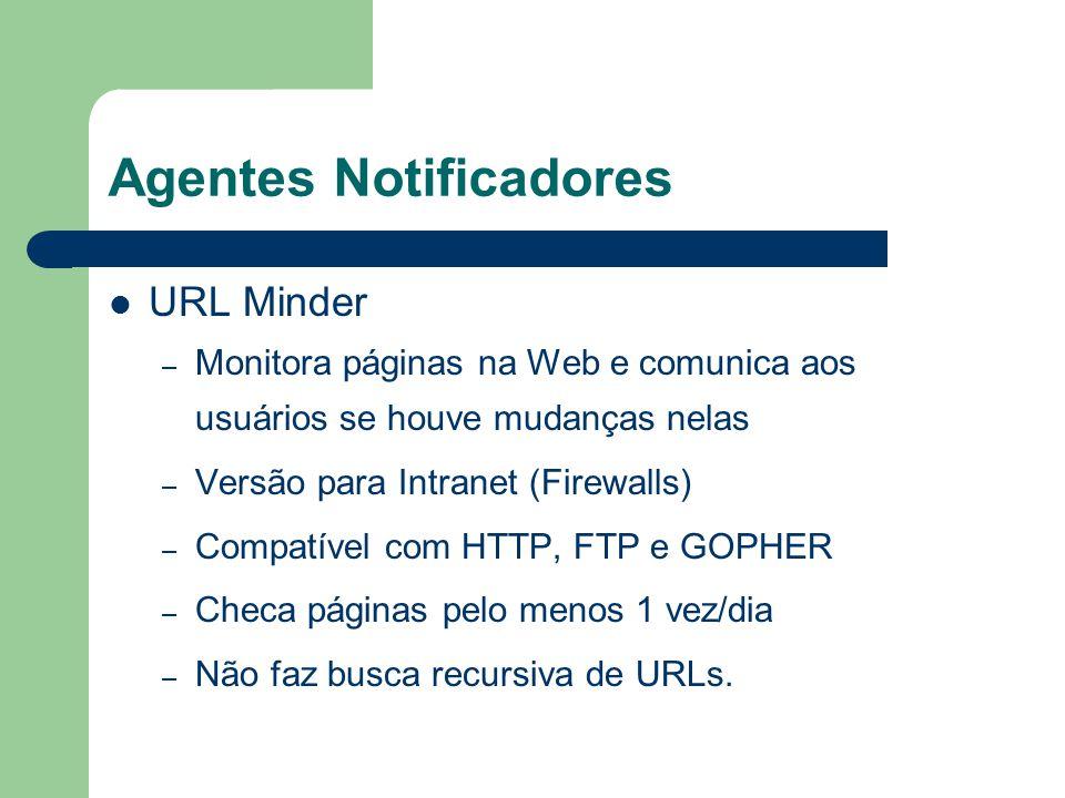 Agentes Notificadores URL Minder – Monitora páginas na Web e comunica aos usuários se houve mudanças nelas – Versão para Intranet (Firewalls) – Compat