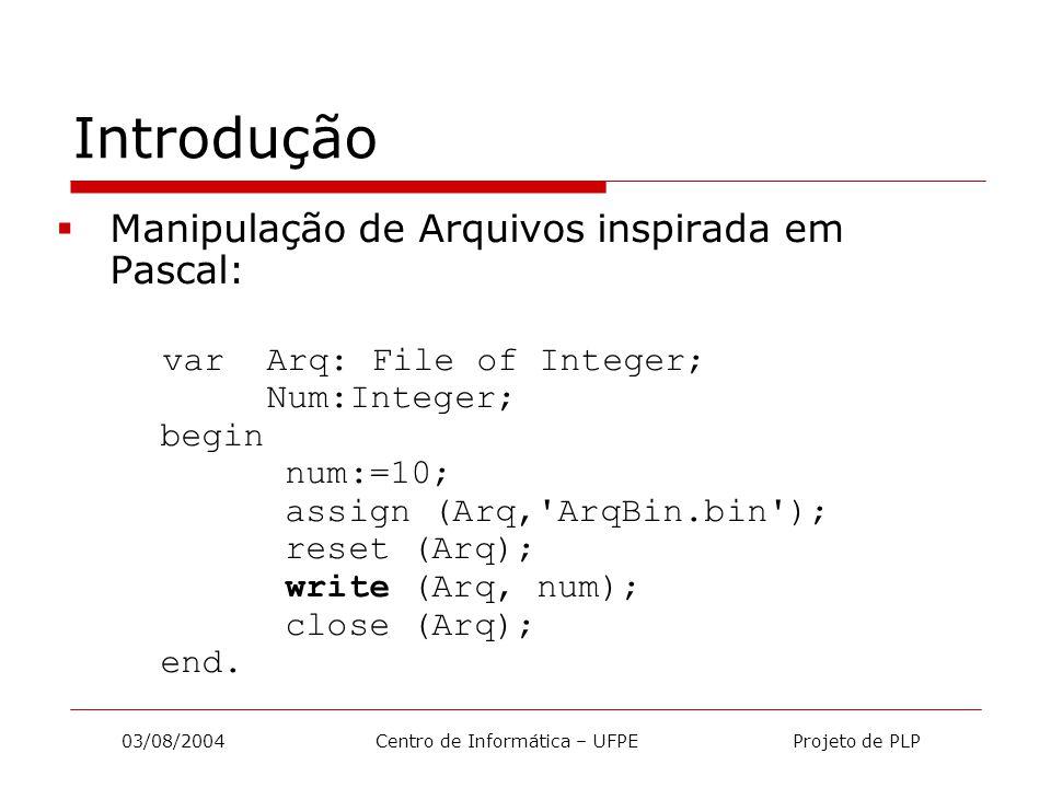 03/08/2004 Centro de Informática – UFPE Projeto de PLP Expressões