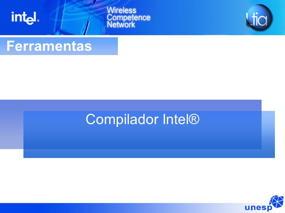 Ferramentas Compilador Intel®