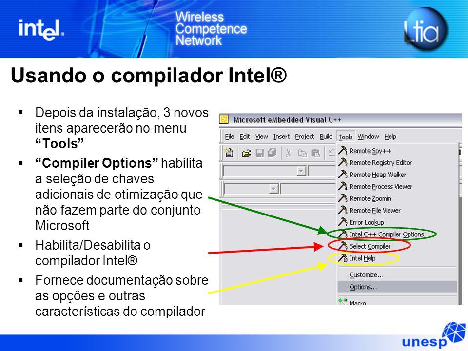 """Usando o compilador Intel®  Depois da instalação, 3 novos itens aparecerão no menu """"Tools""""  """"Compiler Options"""" habilita a seleção de chaves adiciona"""