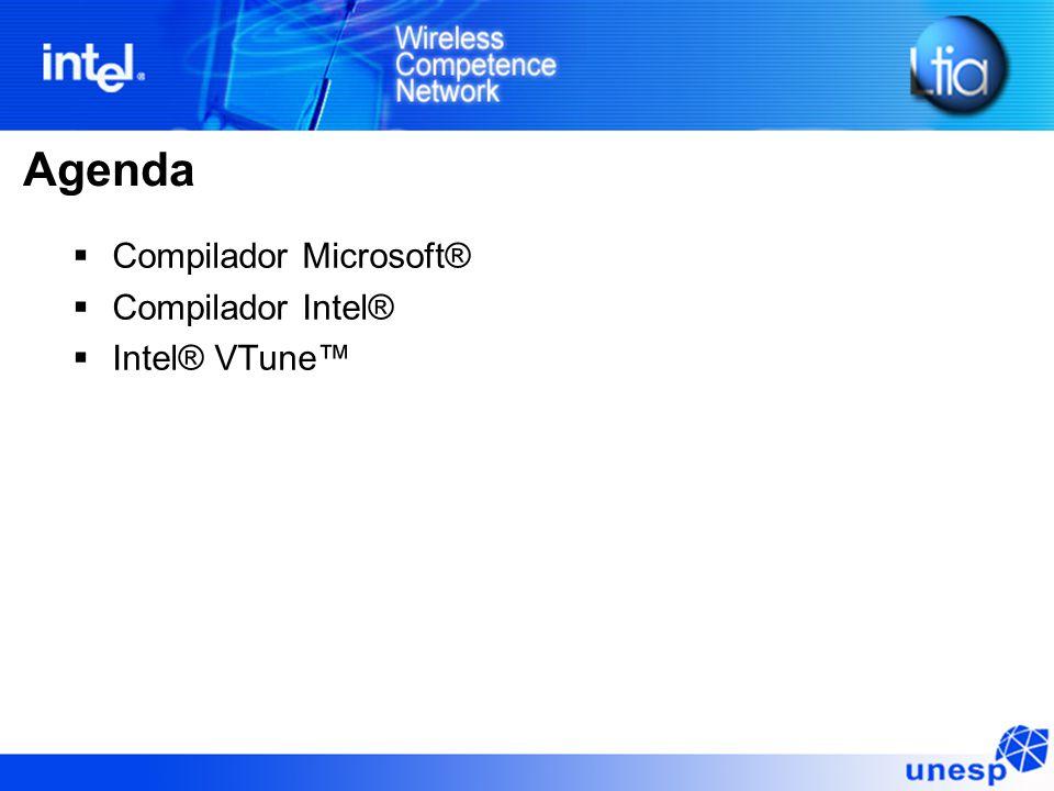 Agenda  Compilador Microsoft®  Compilador Intel®  Intel® VTune™