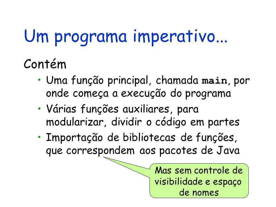 Um programa imperativo...