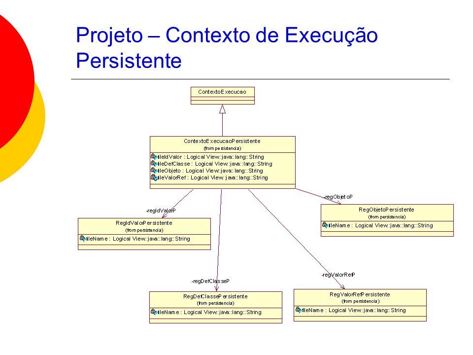 Projeto – Contexto de Execução Persistente
