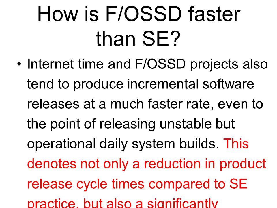 How is F/OSSD faster than SE.