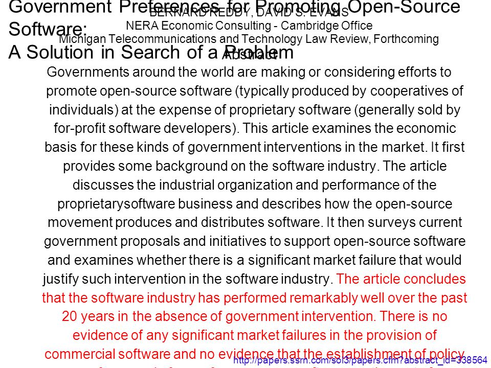 Government Preferences for Promoting Open-Source Software: A Solution in Search of a Problem BERNARD REDDY, DAVID S.