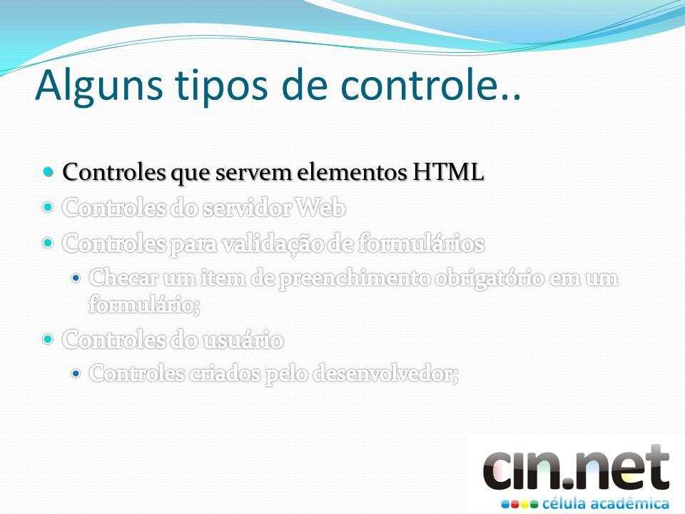 Controles que servem HTML Esses controles são elementos HTML (ou outra linguagem de marcação suportada, como o XHTML) que contêm atributos que os deixam programáveis no servidor.