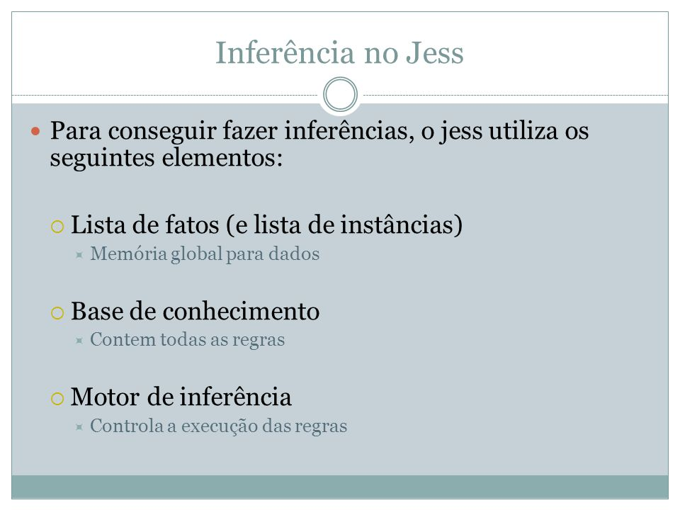 Fatos Desordenados (herdando de java) //Classe em java import java.io.Serializable; public class Account implements Serializable { private float balance; public float getBalance() { return balance; } public void setBalance(float balance) { this.balance = balance; } // Other, more interesting methods } Jess> (deftemplate Account (declare (from-class Account)))