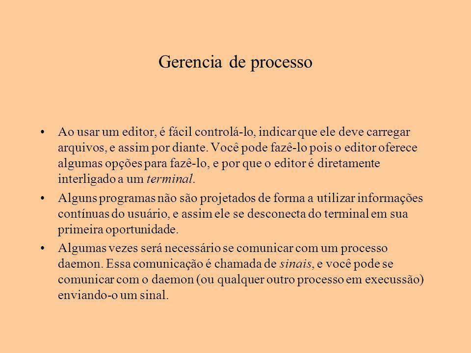 Gerencia de processo Ao usar um editor, é fácil controlá-lo, indicar que ele deve carregar arquivos, e assim por diante. Você pode fazê-lo pois o edit