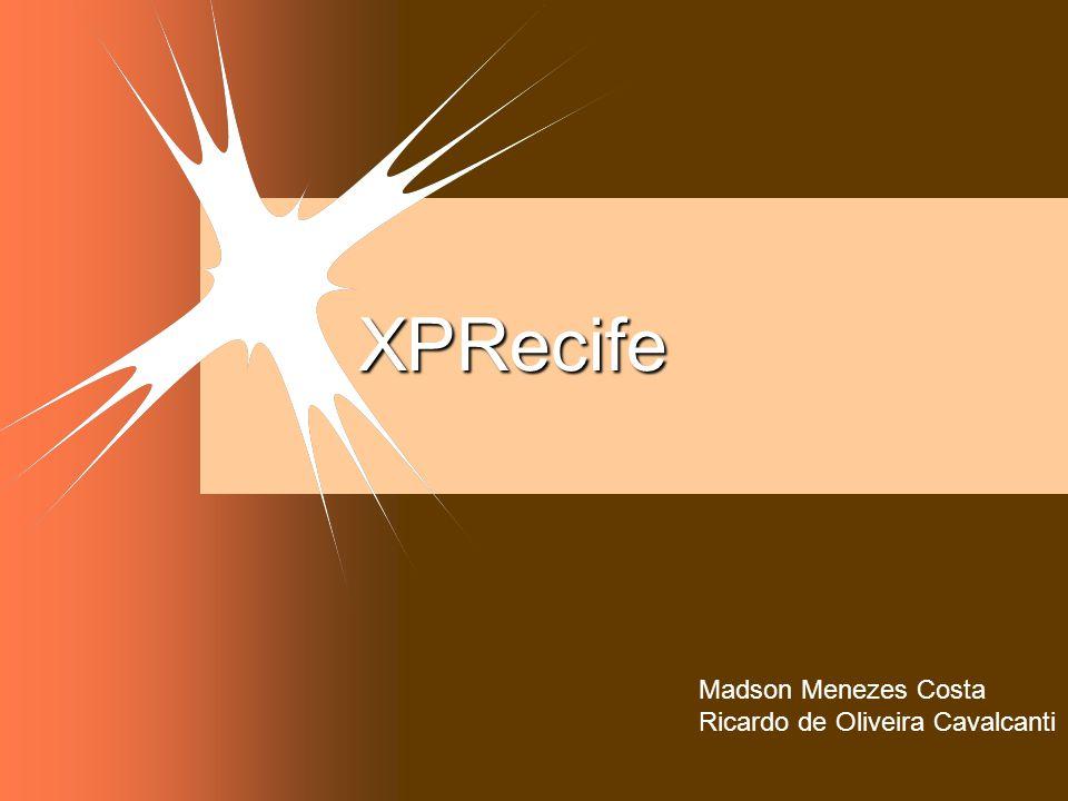 XPRecife Madson Menezes Costa Ricardo de Oliveira Cavalcanti