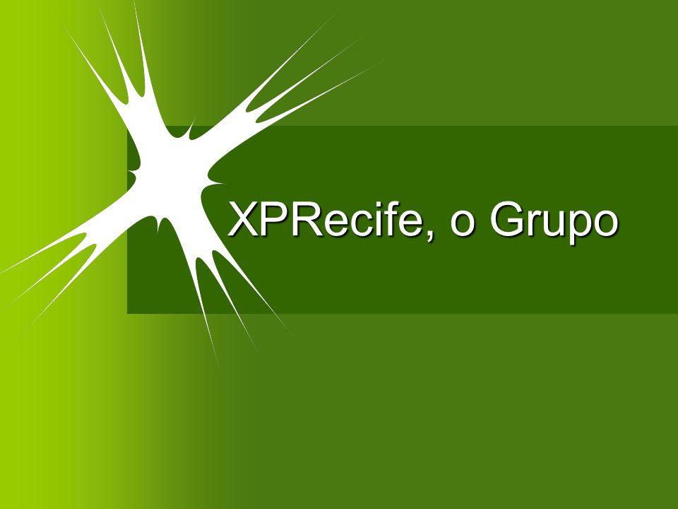XPRecife, o Grupo