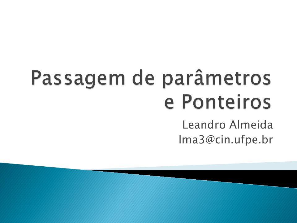 Leandro Almeida lma3@cin.ufpe.br