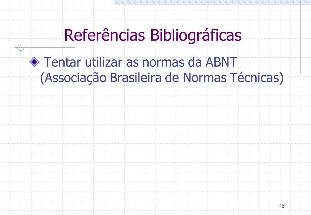 47 Monografia Científica Elementos pós-textuais Índice remissivo (opcional) Lista dos termos do texto, com indicação das páginas onde aparecem Índice