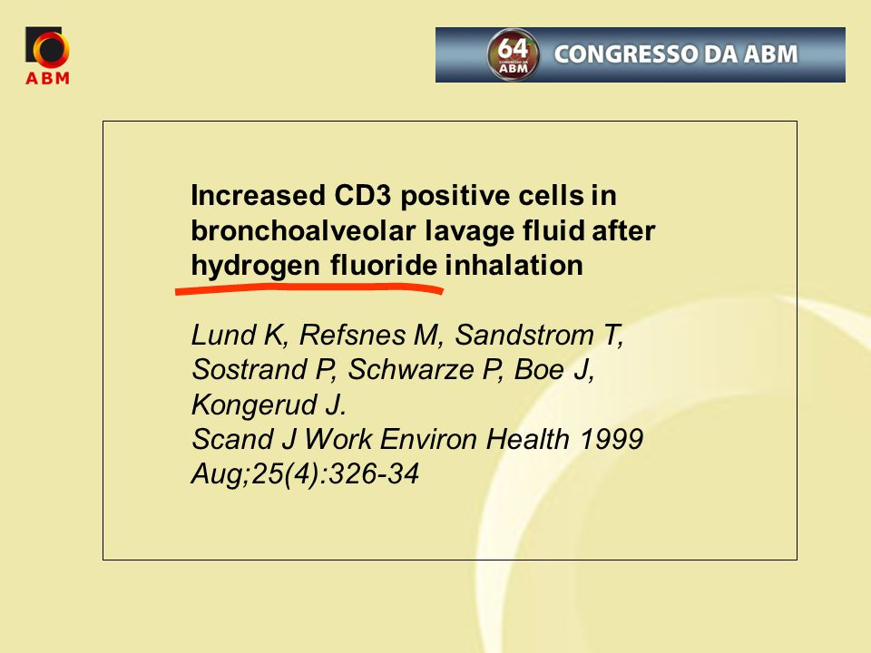 Increased CD3 positive cells in bronchoalveolar lavage fluid after hydrogen fluoride inhalation Lund K, Refsnes M, Sandstrom T, Sostrand P, Schwarze P, Boe J, Kongerud J.