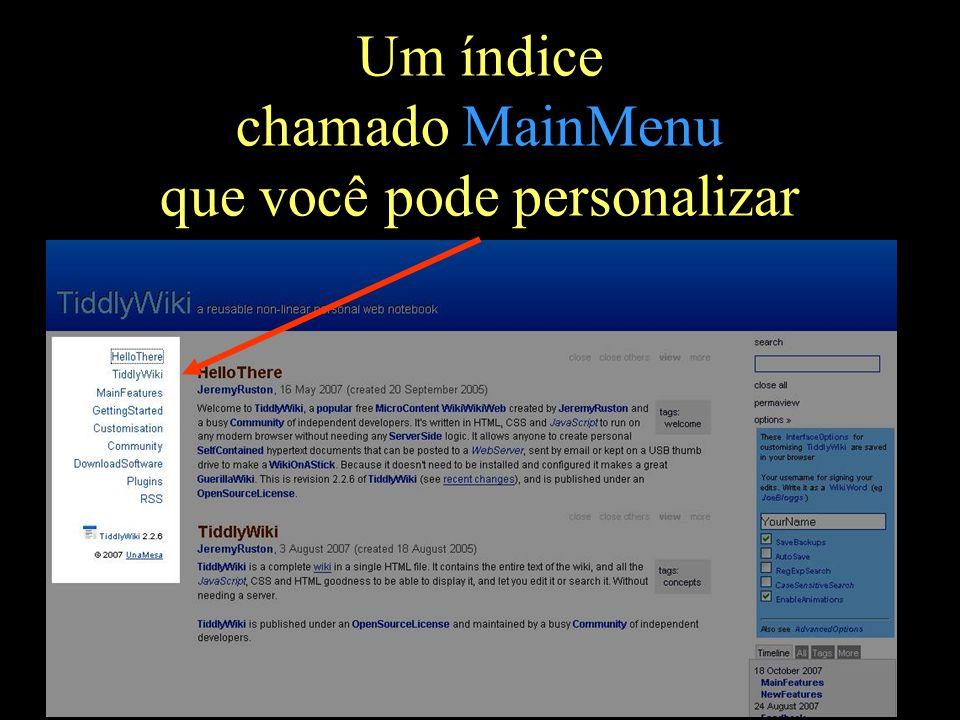 Um índice chamado MainMenu que você pode personalizar