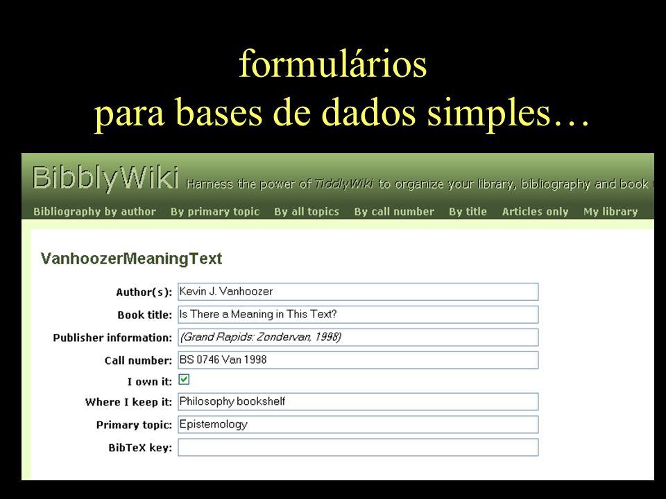 formulários para bases de dados simples…