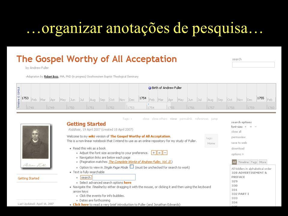 …organizar anotações de pesquisa…