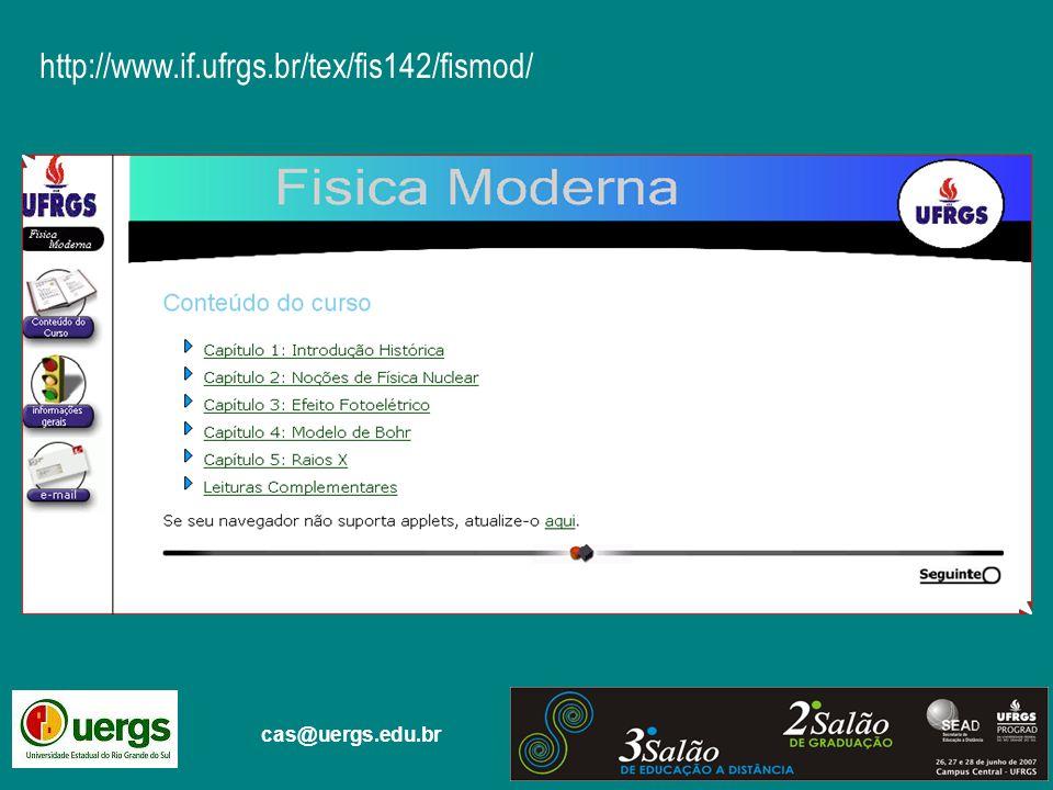 cas@uergs.edu.br http://www.if.ufrgs.br/tex/fis142/fismod/