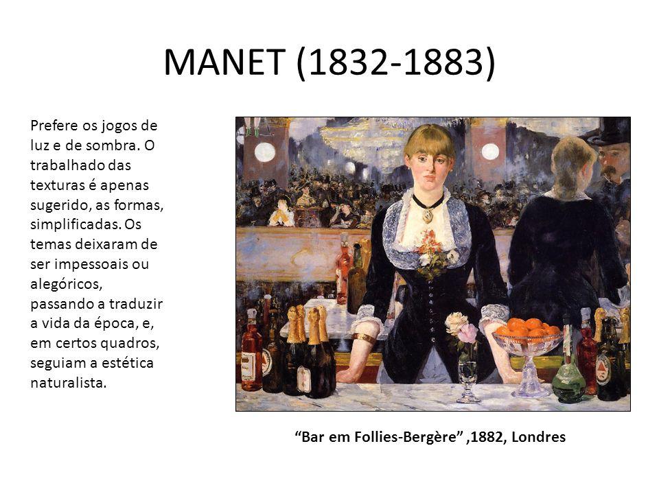 """MANET (1832-1883) """"Bar em Follies-Bergère"""",1882, Londres Prefere os jogos de luz e de sombra. O trabalhado das texturas é apenas sugerido, as formas,"""