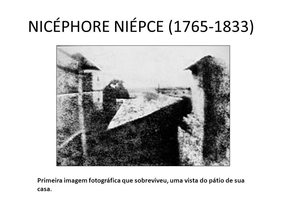 JEAN LOUIS DAGUERRE (1787-1851) Daguerreótipo Mecanismo fotográfico feito sem uma imagem negativa.